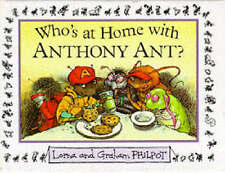 Who's At Home With Anthony Ant?, Acceptable, Philpot, Graham, Book