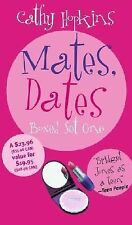 Mates, Dates: Mates, Dates by Cathy Hopkins (2004, Paperback)