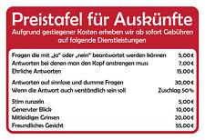 Preistafel für Auskünfte Blechschild Schild gewölbt Metal Tin Sign 20 x 30 cm