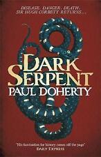 Dark Serpent (Hugh Corbett 18) (Hugh Corbett Mysteries 18), Good, Doherty, Paul,