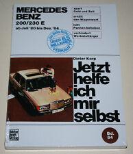 Reparaturanleitung Mercedes W123 200 / 230 E, Baujahre 1980 - 1984