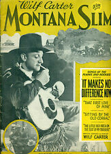 Wilf Carter MONTANA SLIM songbook (1944) Southern Music SC
