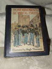 """1920 Tom Brown's School Days """"by an Old Boy"""" Thomas Hughes Illus by Hugh Thomson"""