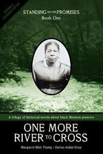 One More River to Cross : Standing on the Promises, Book One Young Gray NEW