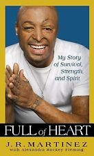 Full of Heart: My Story of Survival, Strength and Spirit-ExLibrary