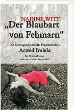 Der Blaubart von Fehmarn: Die Lebensgeschichte des ... | Buch | Zustand sehr gut