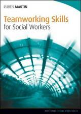 Teamworking Skills for Social Workers by Ruben Martin 9780335246052