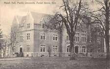 Forest Grove Oregon Pacific University Marsh Hall Antique Postcard K55663