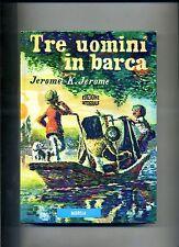 Jerome K. Jerome # TRE UOMINI IN BARCA # Mursia 1982