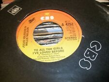 "JULIO INGLESIAS & WILLIE NELSON- TO ALL THE GIRLS I'VE LOVED BEFORE 7""JUKEBOX 45"