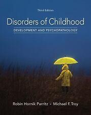 Disorders of Childhood: Development and Psychopathology - Robin Hornik Parritz..