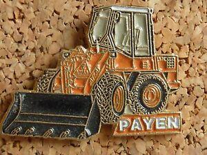 PIN'S PIN BADGE TRACTEUR TRACTOPELLE ORANGE PAYEN