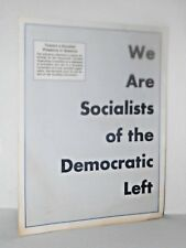 We Are Socialists of the Democratic Left - Michael Harrington Letter - Socialism