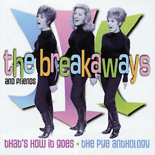 That's How It Goes: The Pye Anthology by The Breakaways (CD, Aug-2003, Castle)