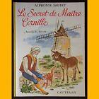 LE SECRET DE MAÎTRE CORNILLE et 2 autres contes Alphonse Daudet Janicotte 1966