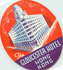 The Gloucester Hotel ~HONG KONG~ Great Old ART DECO Luggage Label, c. 1950, MINT