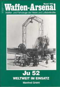 Waffen-Arsenal 168: JU 52 Weltweit im Einsatz