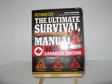 The Ultimate Survival Manual Canadian Edition (Outdoor Life) : Urban Adventure,