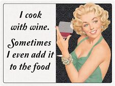 I Cook With Wine funny metal sign 400mm x 300mm (rh)