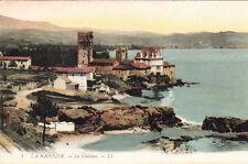 LA NAPOULE 1 LL le château timbrée 1911