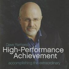High Performance Achievement: Accomplishing the Extraordinary, Dave Ramsey, Good