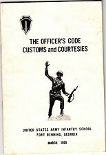 The Officer's Code Customs and Courtesies Fort Benning GA Infantry School 1969