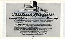Julius Hager Leipzig BUCHBINDEREI Historische Reklame von 1925
