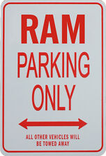 RAM Parking Only Sign - Dodge