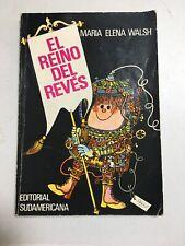 EL REINO DEL REVES By Maria Elena Walsh - 1985 - Vintage Paperback in Spanish