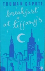 Breakfast at Tiffany's By Truman Capote. 9780140290738