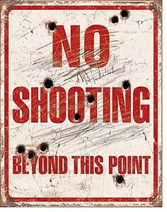 No Shooting Beyond This Point funny metal sign  400mm x 320mm  (de)