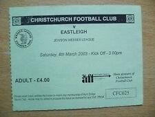Partido de fútbol billetes: 2003 Christchurch FC V Eastleigh, 8 de marzo de 2003