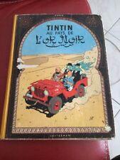 Tintin Au Pays De L'or Noir 1963  Casterman Belgique