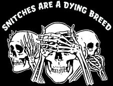 'SNITCHES ARE A DYING BREED' 1% OUTLAW BIKER SHIRT!  XXXL - United States