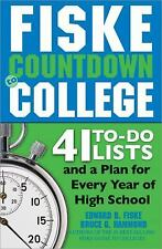 Fiske Countdown to College: 41 To-Do Lists and a Plan for Every Year of High Sch