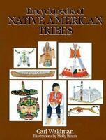 Encyclopedia of Native American Tribes-ExLibrary