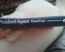 32 President's Square: Riggs Bank & Its Founders 1980 Roland Carr SIGNED 1st Ed.
