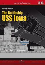 Kagero Publishing Top Drawings 36 - The Battleship USS Iowa        Book     New