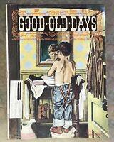 Vintage March 1974 GOOD OLD DAYS Magazine - Photos Poems Comics Ads Cartoons