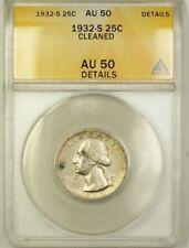 1932-S Washington Silver Quarter 25c Coin ANACS AU-50 Details Cleaned