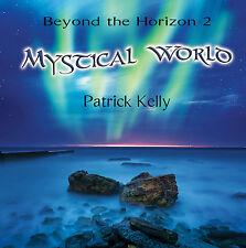 Mystical World - Patrick Kelly