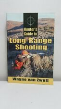 van Zwoll: Hunter's Guide to Long-Range Shooting, Stackpole 2006, 1st
