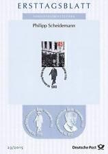 BRD 2015: Philipp Scheidemann! Ersttagsblatt Nr. 3165 mit Bonner Stempel! 159