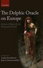 The Delphic Oracle on Europe: Is there a Future for the European Union? by...