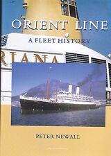 Orient Line A Fleet History by Peter Newall NEW
