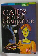 Caius Et Le Gladiateur - Henri Winterfeld
