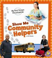 Show Me Community Helpers, Paperback by Edwards, Clint, Brand New, Free shipp...