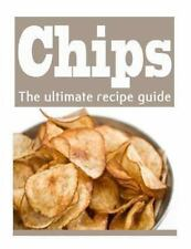 Homemade Potato Chips : The Ultimate Recipe Guide - Over 30 Delicious and...