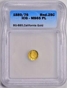 1880/76 Round Indian G25C ICG MS65 PL BG-885 California Fractional Gold