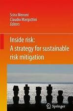 Inside Risk: A  Strategy for Sustainable Risk Mitigation, , Used; Good Book